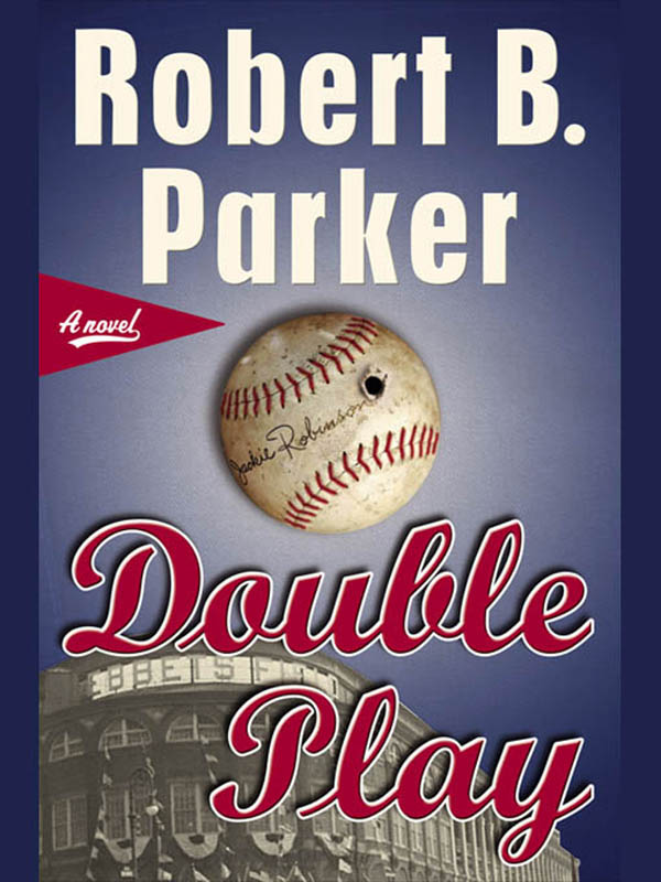 Double Play By: Robert B. Parker
