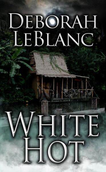 White Hot By: Deborah LeBlanc