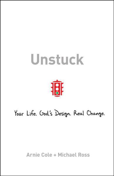 Unstuck By: Arnie Cole,Michael Ross