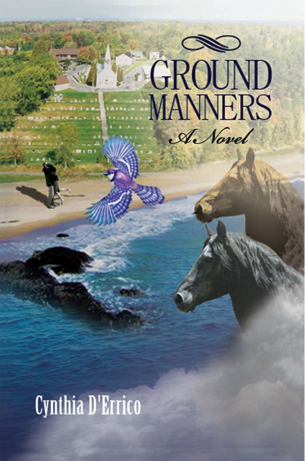 Ground Manners By: Cynthia D'Errico