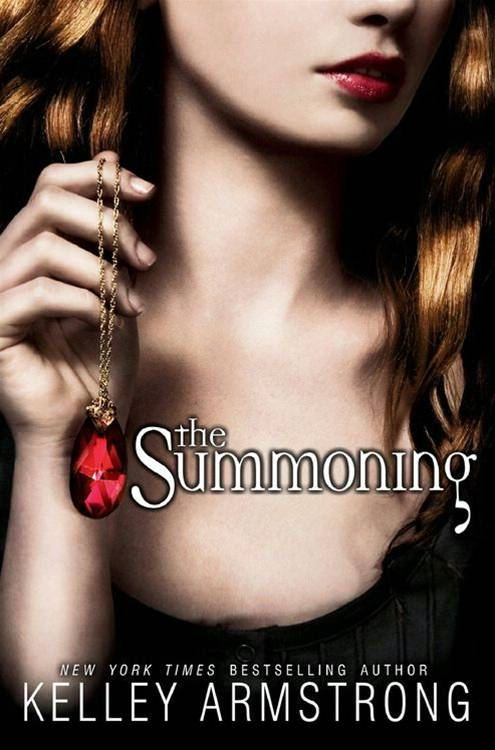 The Summoning By: Kelley Armstrong