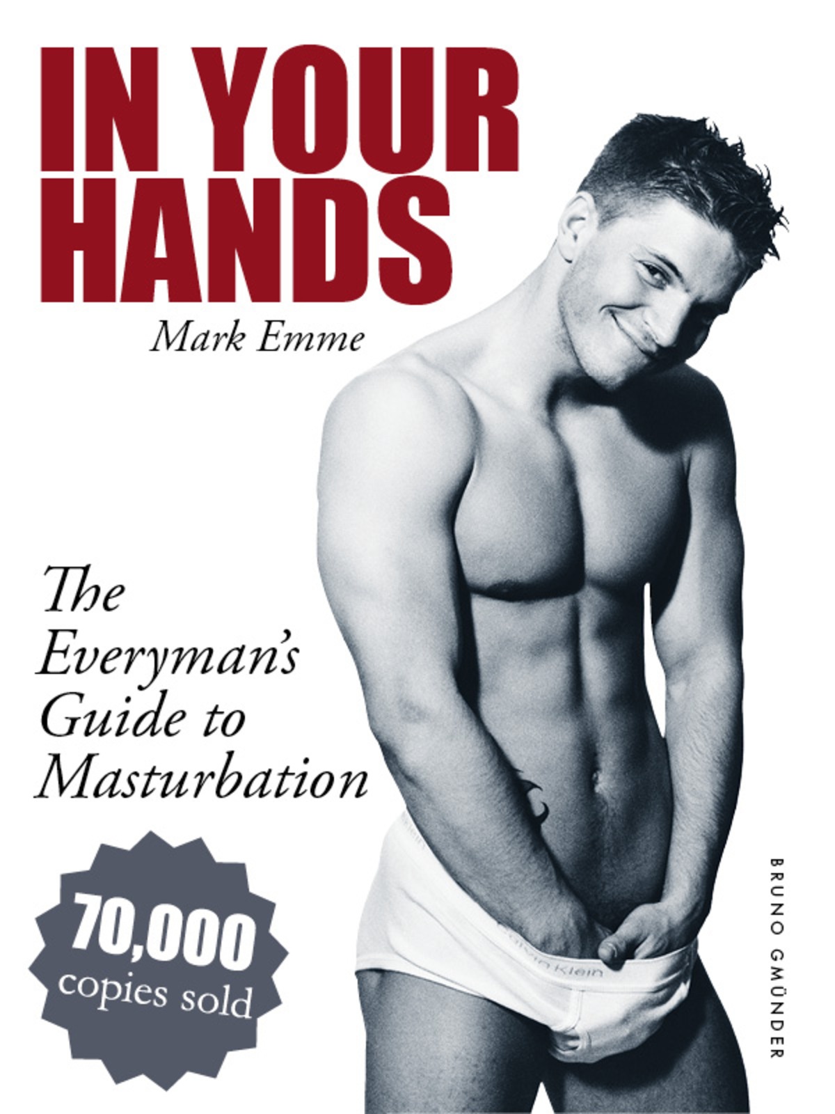 Book Cover: In Your Hands. The Everyman's Guide to Masturbation