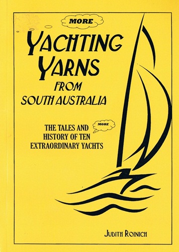 More Yachting Yarns from South Australia