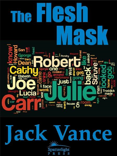 The Flesh Mask By: Jack Vance