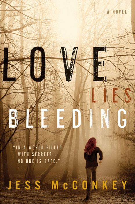 Love Lies Bleeding By: Jess McConkey