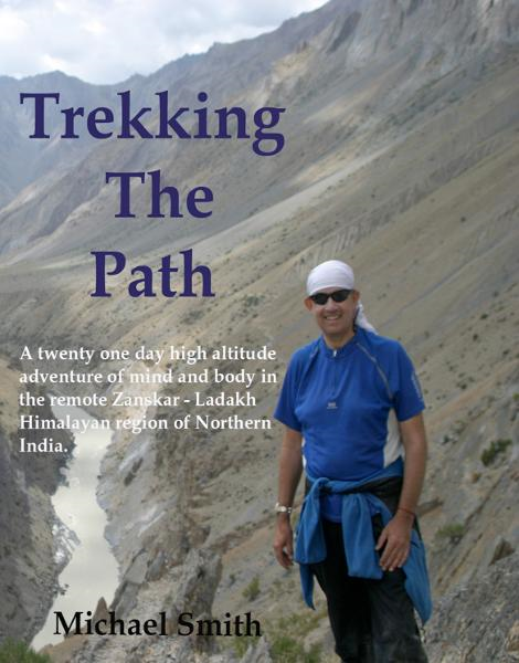 Trekking the Path By: Michael Smith