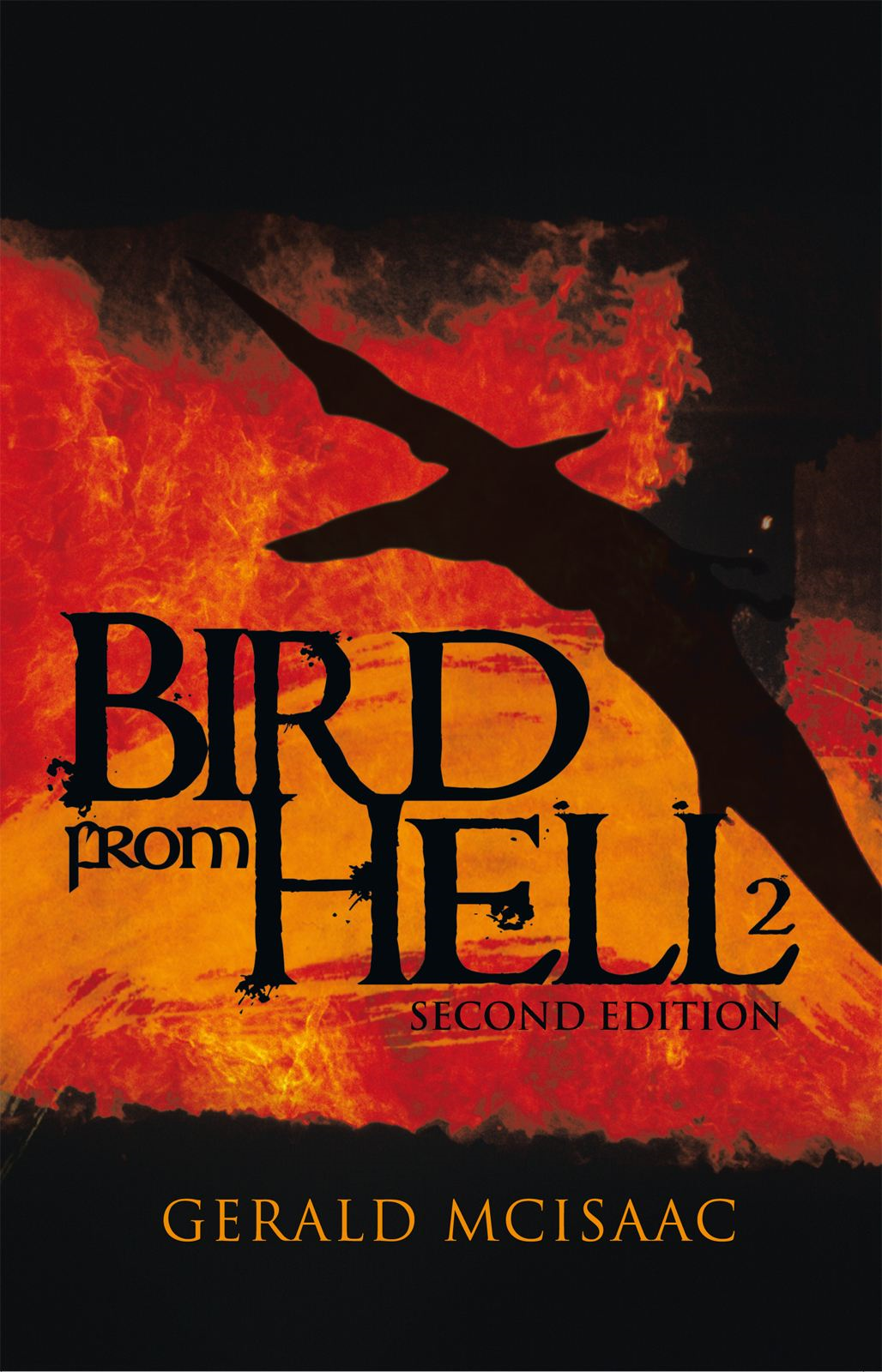 Bird from Hell By: Gerald McIsaac