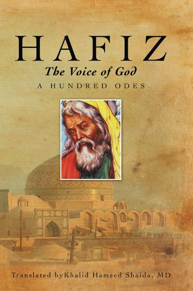 Hafiz, The Voice of God By: Khalid Hameed Shaida