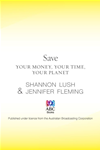 Save: Your Money, Your Time, Your Planet: