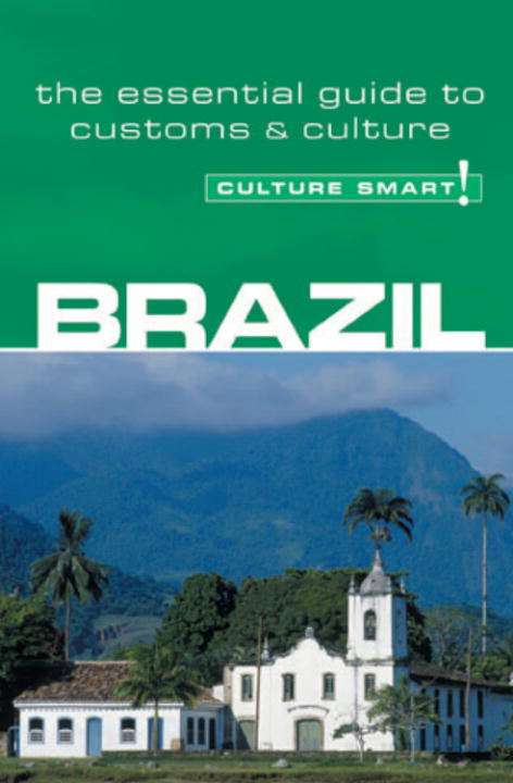 Brazil - Culture Smart! By: Sandra Branco