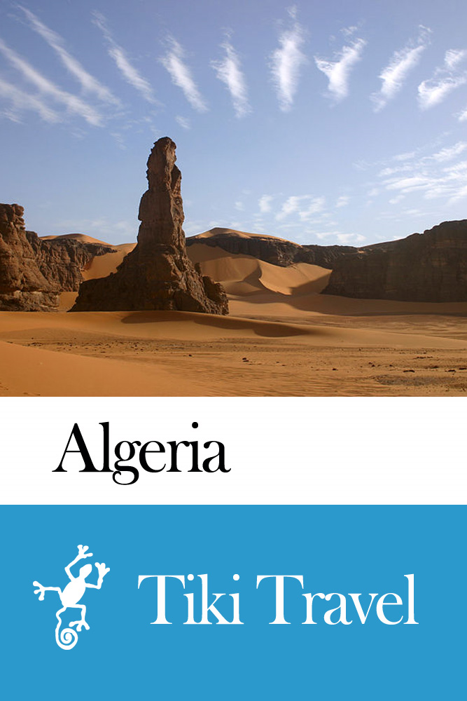Algeria Travel Guide - Tiki Travel By: Tiki Travel