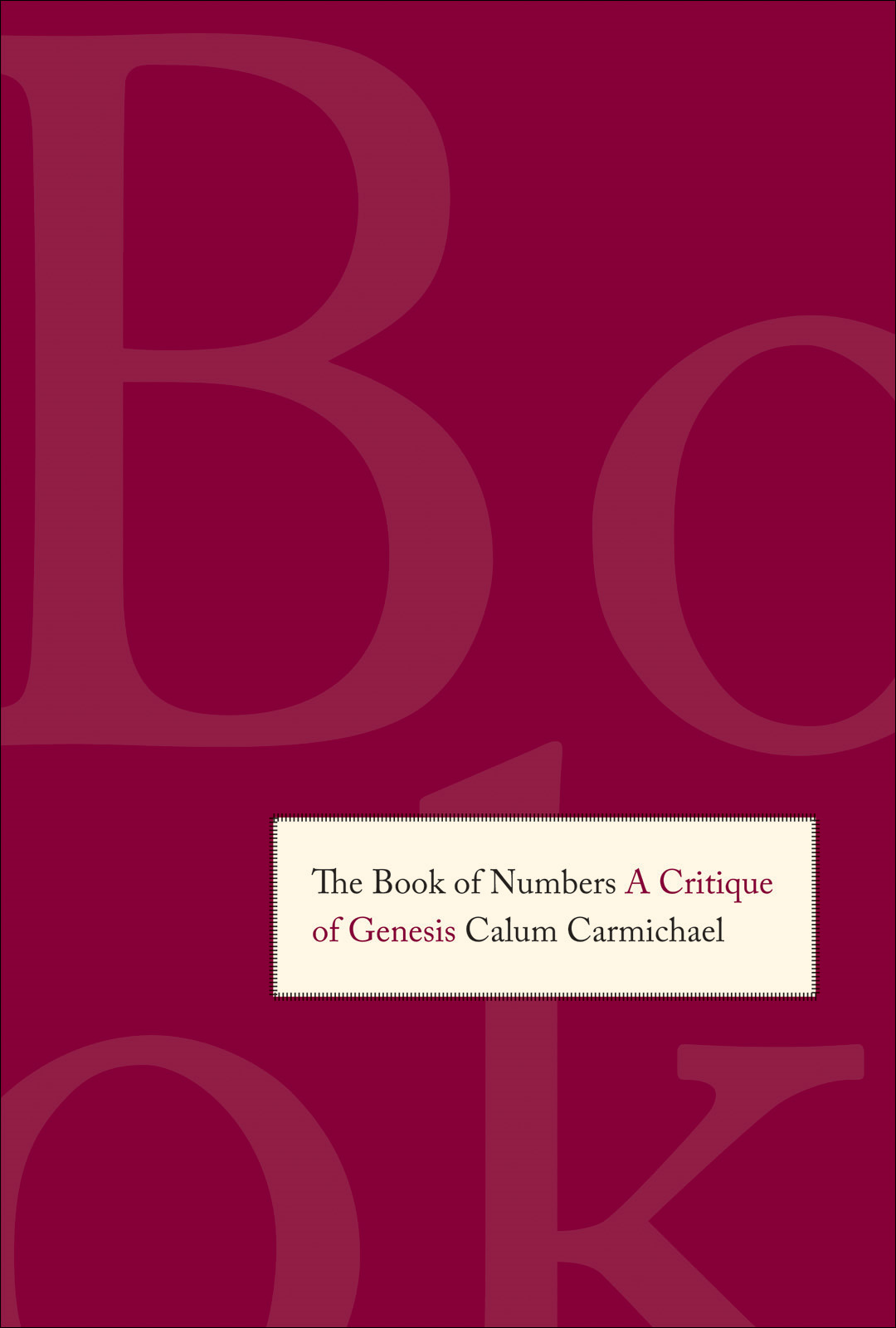 The Book of Numbers: A Critique of Genesis