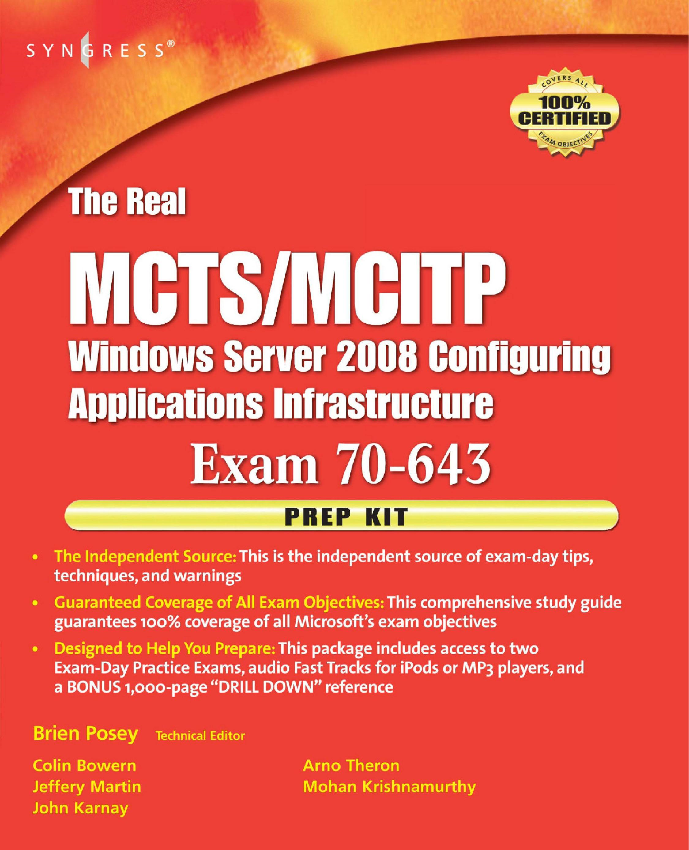 The Real MCTS/MCITP Exam 70-643 Prep Kit: Independent and Complete Self-Paced Solutions