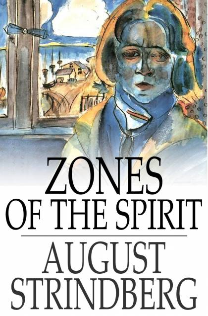 Zones of the Spirit A Book of Thoughts
