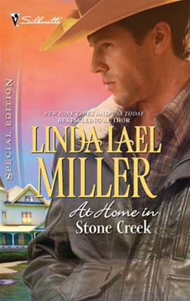 At Home in Stone Creek By: Linda Lael Miller