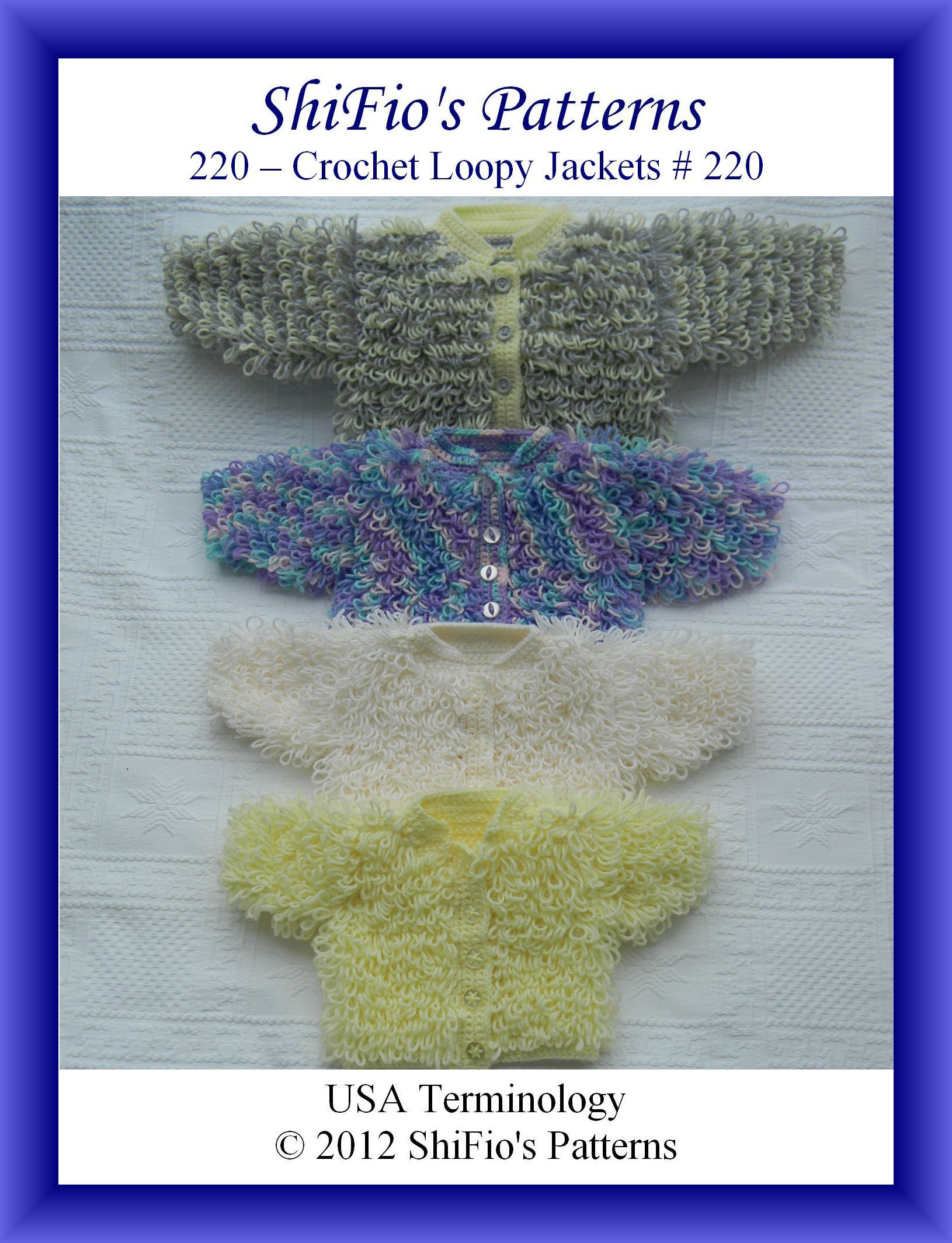 220 Loopy Jackets Baby Crochet Pattern #220