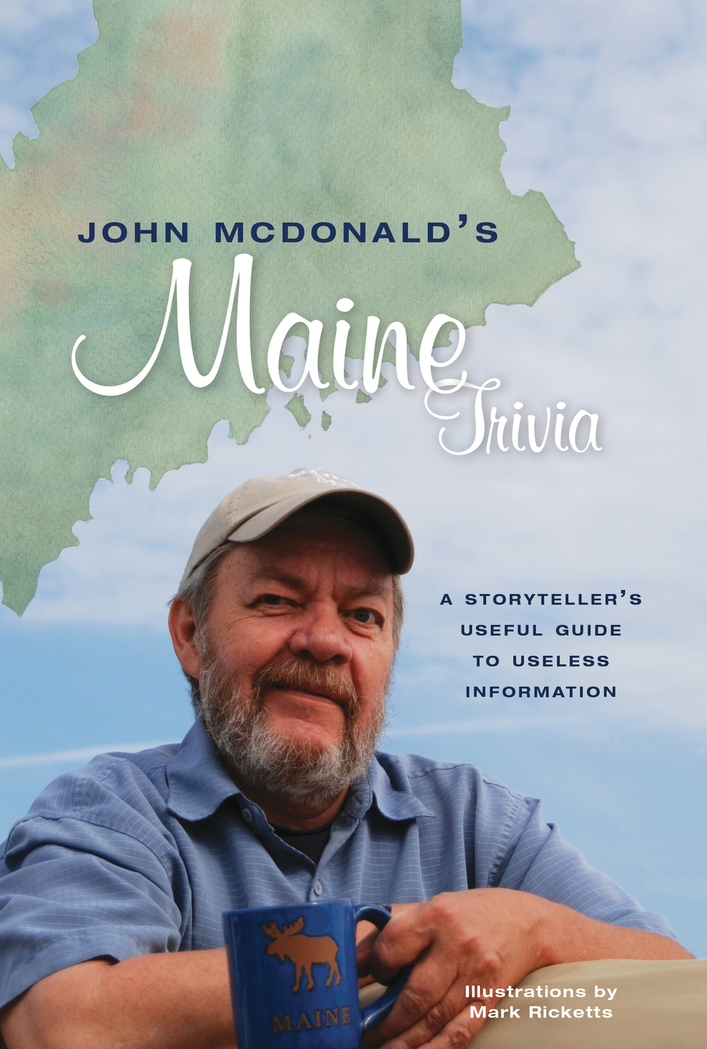 John McDonald's Maine Trivia: A Storyteller's Useful Guide to Useless Information
