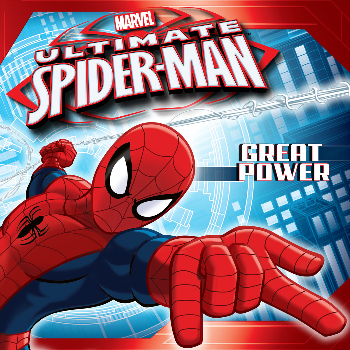 Ultimate Spider-Man:  Great Power By: Disney Book Group