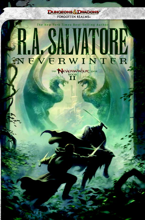 Neverwinter: Neverwinter Saga, Book II By: R.A. Salvatore