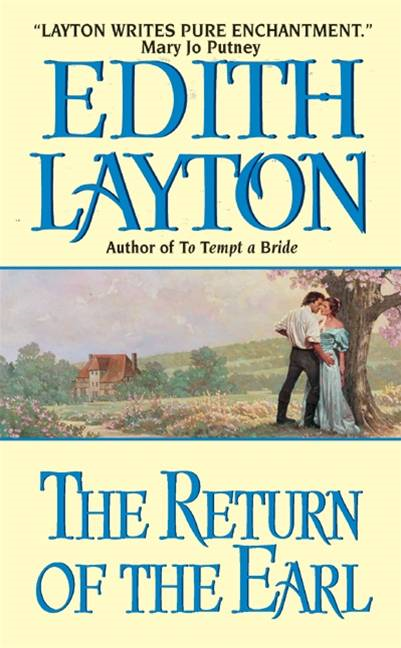 The Return of the Earl By: Edith Layton
