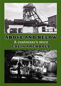 download Above and Below- A Coalminer's Story book