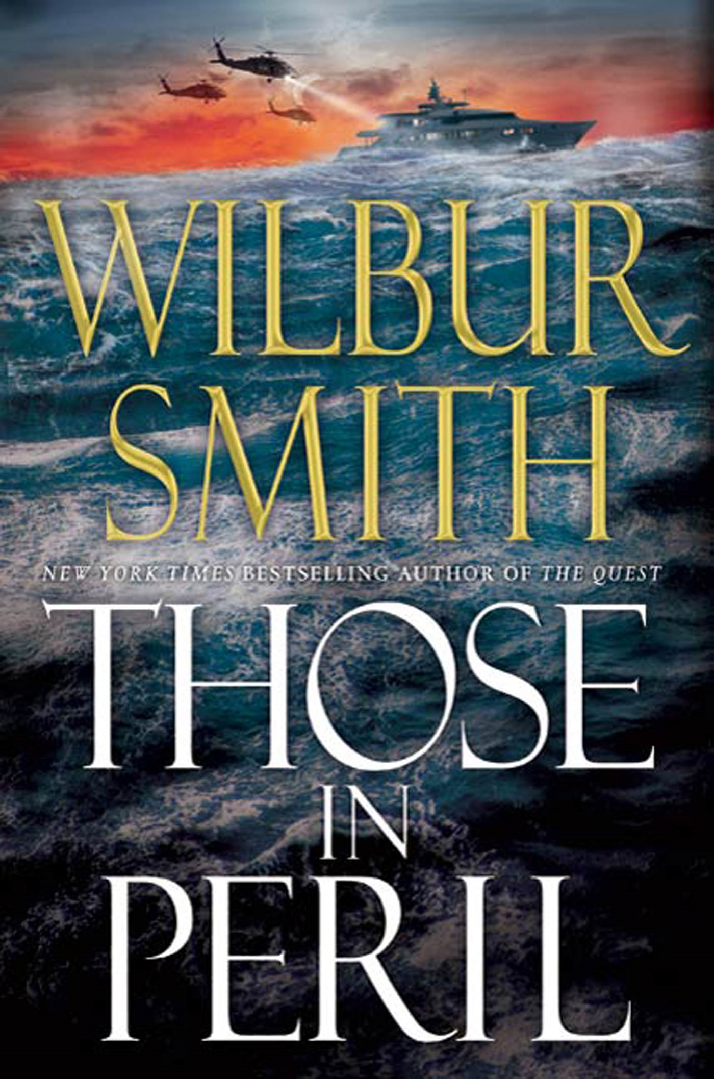 Those in Peril By: Wilbur Smith