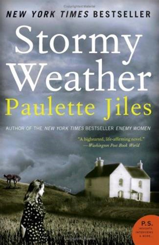 Stormy Weather By: Paulette Jiles