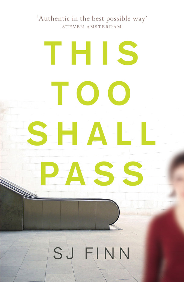 This Too Shall Pass By: SJ Finn