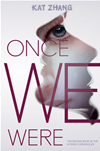 Once We Were: The Hybrid Chronicles, Book 2:
