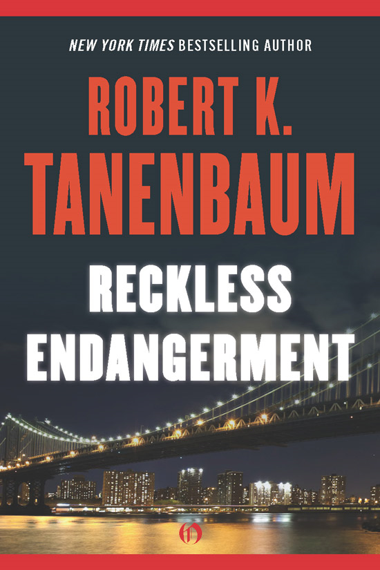 Reckless Endangerment By: Robert K. Tanenbaum