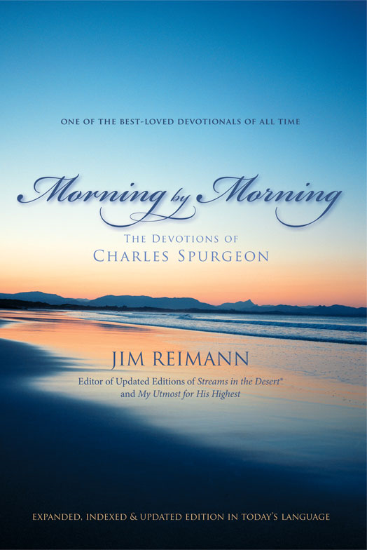 Morning by Morning By: Jim   Reimann
