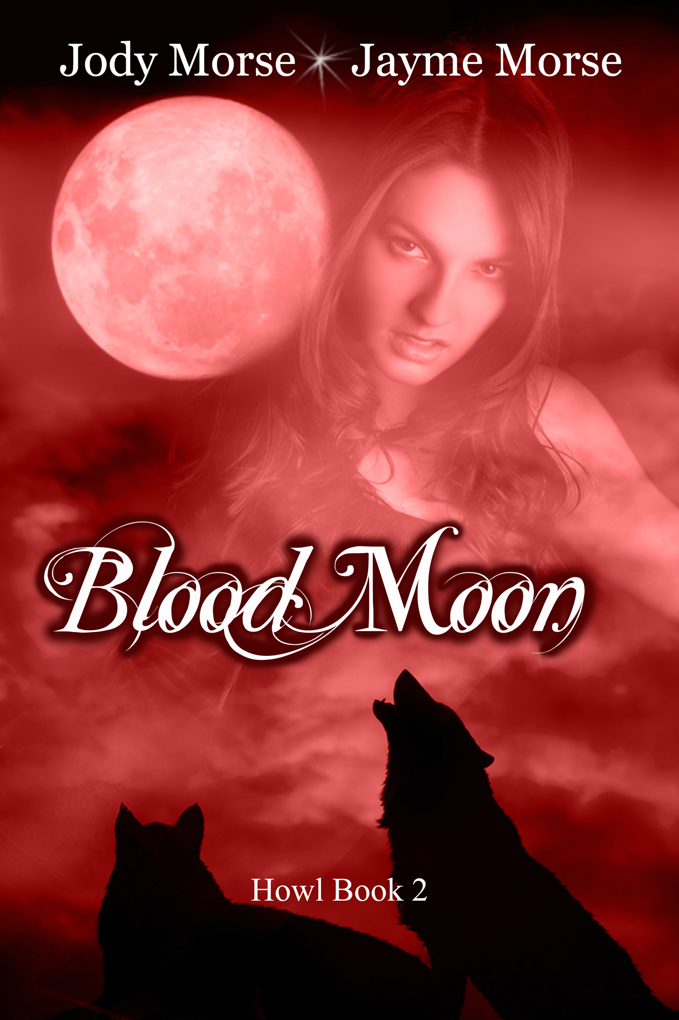 Blood Moon (Howl, #2) by Jody Morse & Jayme Morse