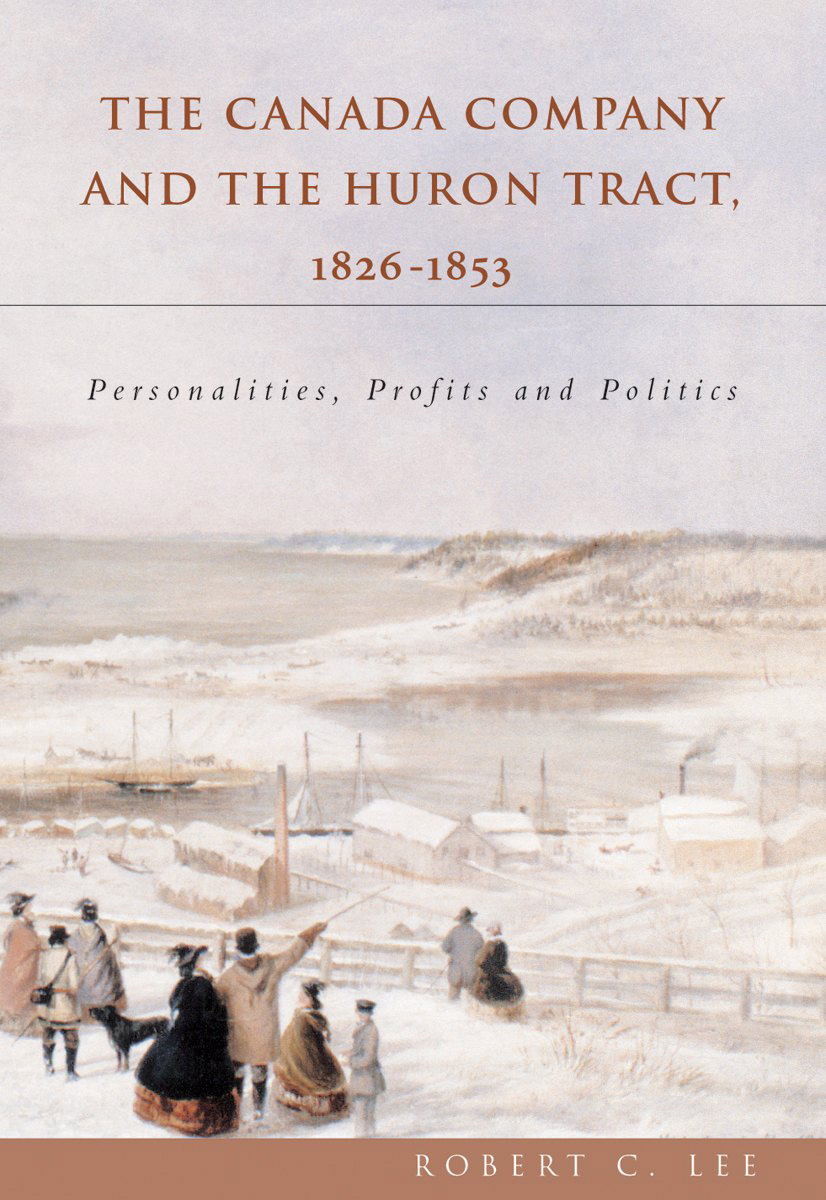 The Canada Company and the Huron Tract, 1826-1853