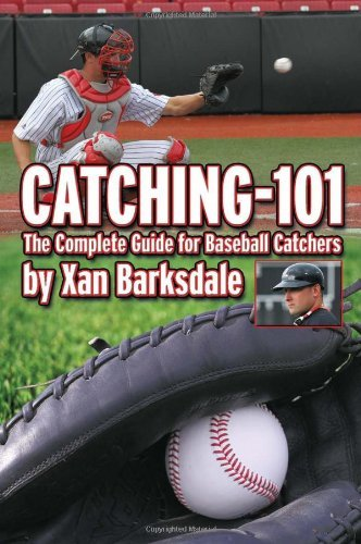 CATCHING-101 By: Xan Barksdale