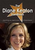 download The Diane Keaton Handbook - Everything you need to know about Diane Keaton book