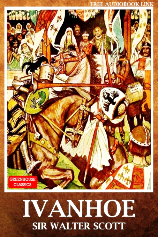 Sir Walter Scott - Ivanhoe ( Complete & Illustrated )(Free AudioBook Link)
