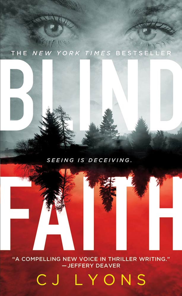 Blind Faith By: CJ Lyons
