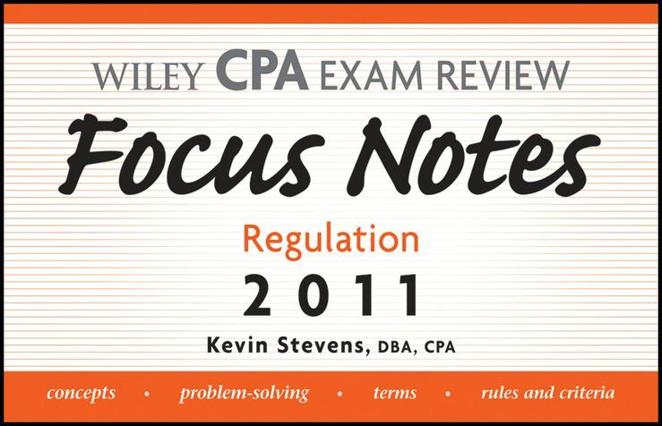 Wiley CPA Examination Review Focus Notes By: Kevin Stevens