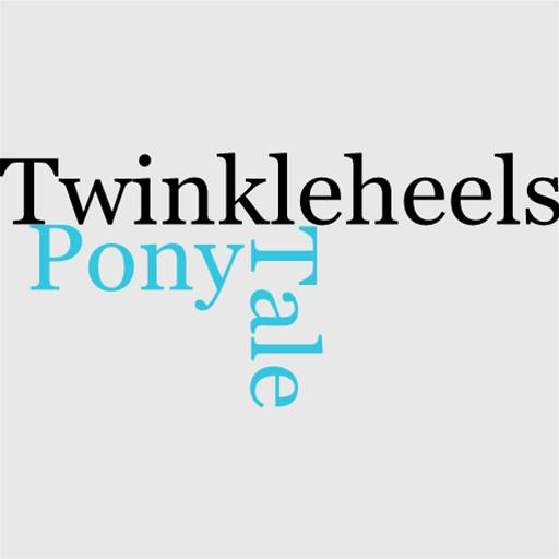 The Tale Of Pony Twinkleheels