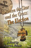 download Between the Star and the Cross: The Election book