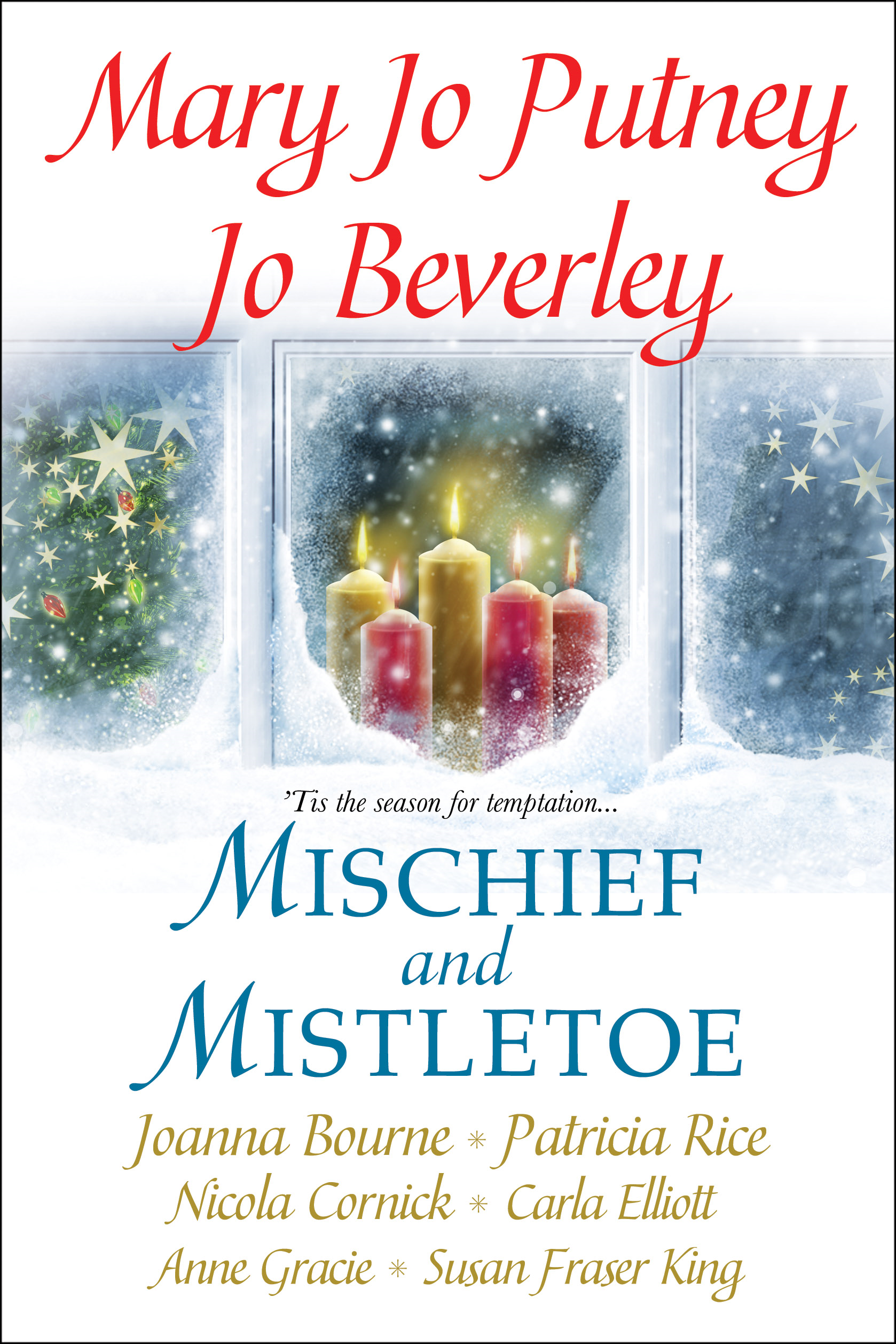Mischief and Mistletoe By: Joanna Bourne,Mary Jo Putney,Patricia Rice, Jo Beverley, Nicola Cornick, Anne Gracie, Susan Fraser King, Cara Elliot