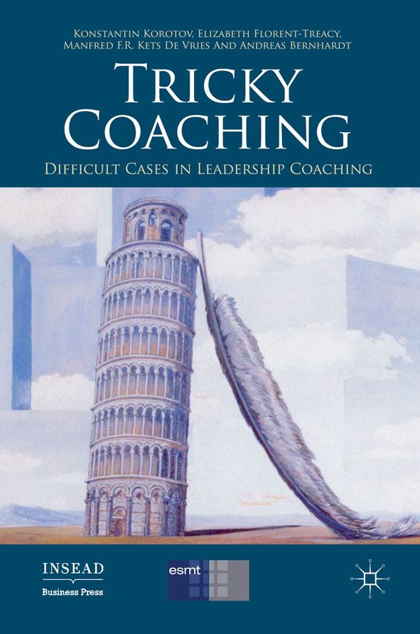 Tricky Coaching Difficult Cases in Leadership Coaching