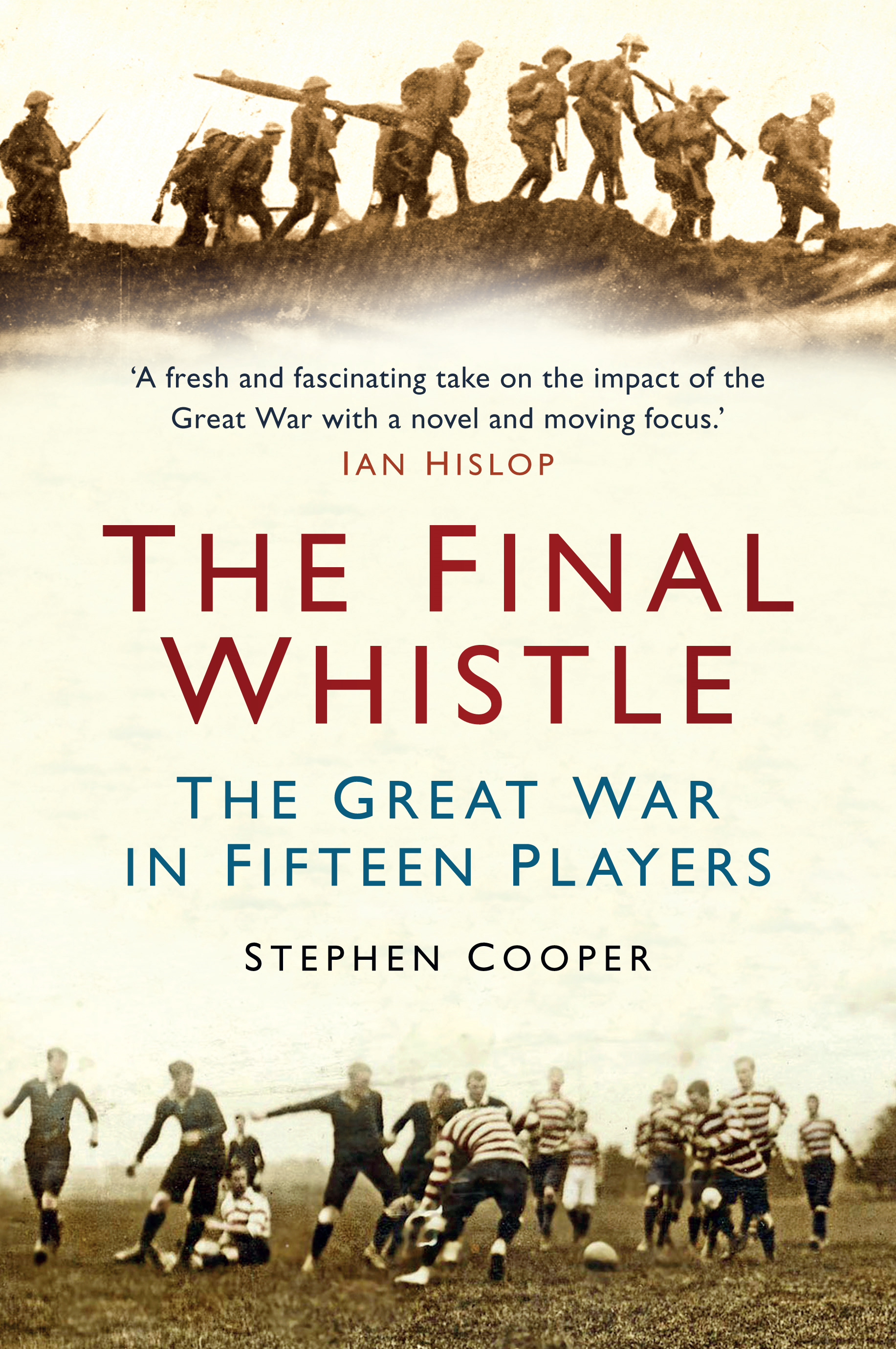 The Final Whistle By: Stephen Cooper