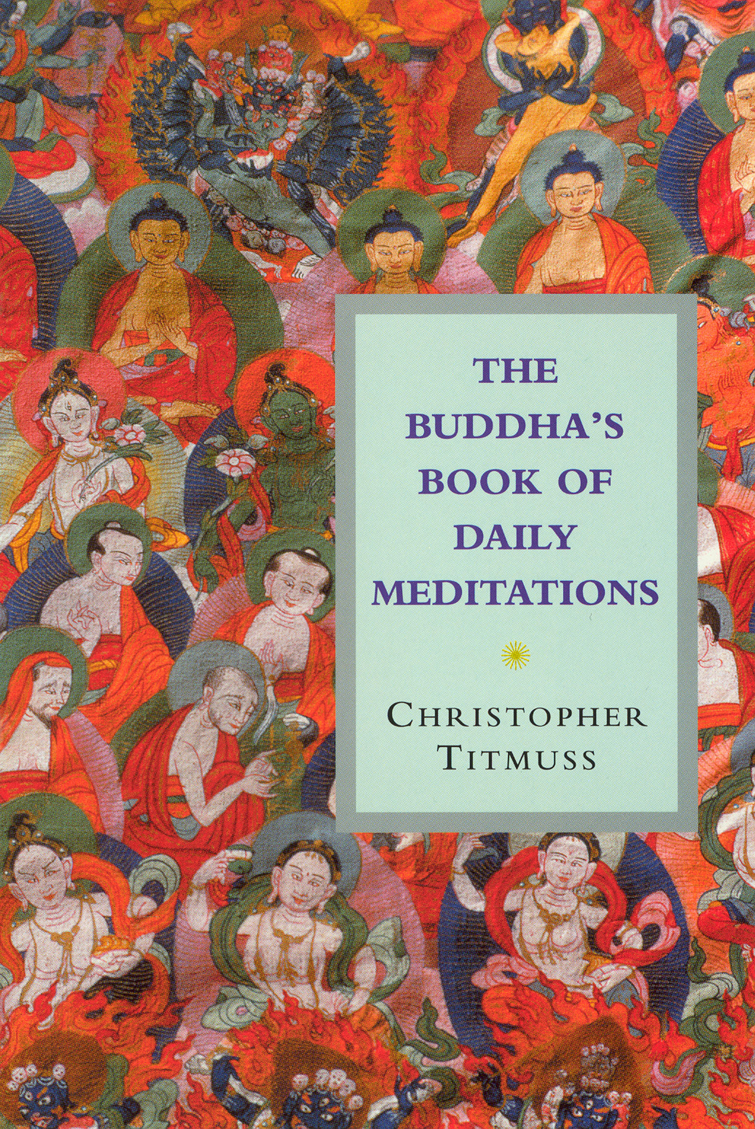 The Buddha's Book Of Daily Meditations
