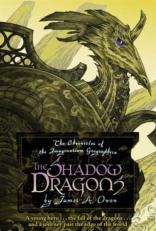 The Shadow Dragons By: James A. Owen