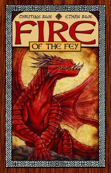 Fire of the Fey By: Christine Rose