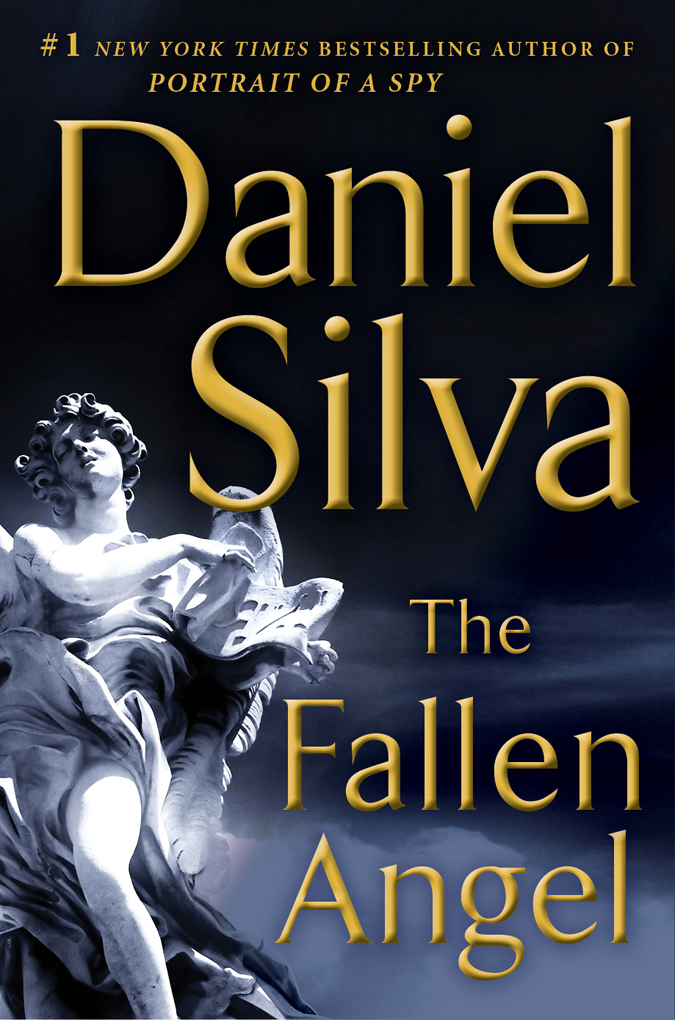 The Fallen Angel: A Novel By: Daniel Silva