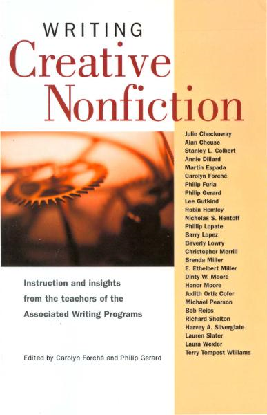 Writing Creative Nonfiction By: Philip Gerard