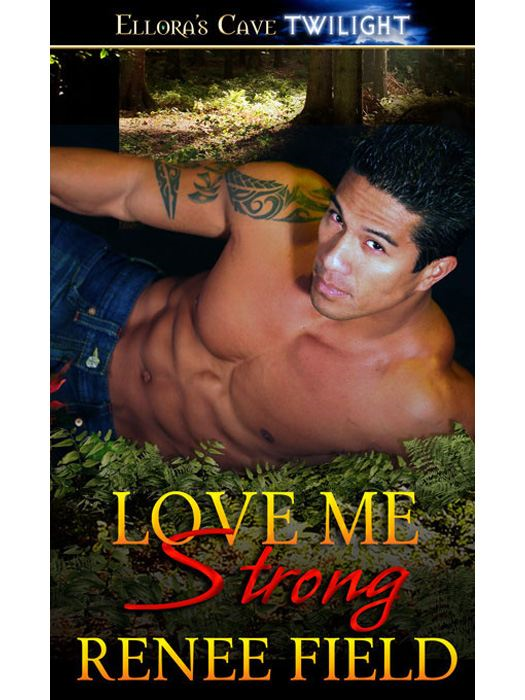 Love Me Strong (Love Curse, Book Three)