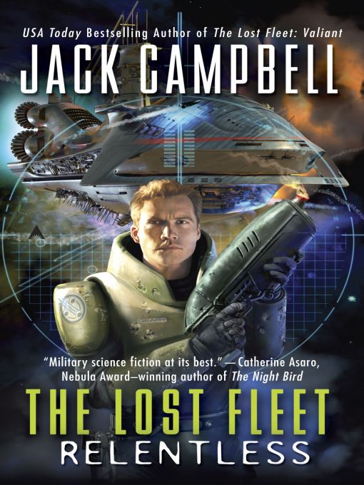 The Lost Fleet: Relentless By: Jack Campbell